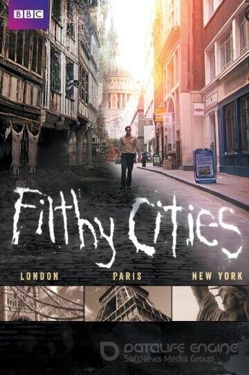 Filthy Cities (2011)